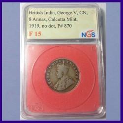 1919, George V, 8 Annas, Calcutta Mint, No Dot, British India Coin