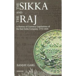 The Sikka And The Raj - Sanjay Garg 1772 - 1835 Coinage