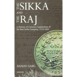 The Sikka And The Raj - Sanjay Garg 1772 - 1835 Coinage