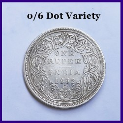 1862 Error 0/6 Dots Victoria Queen One Rupee Silver Coin - British India