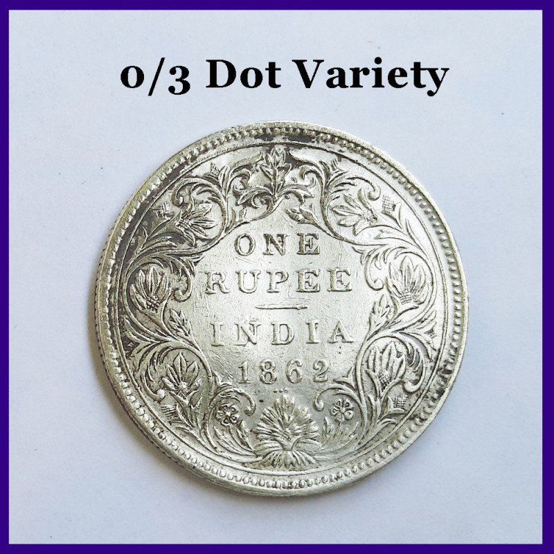 1862 B/II 0/3 Dots Victoria Queen One Rupee Silver Coin