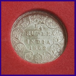 1862 Certified 1/4 Rupee Victoria Queen Silver Coin, British India