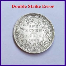 1862 Error B/II 0/0 Double Struck Victoria Queen One Rupee Silver Coin