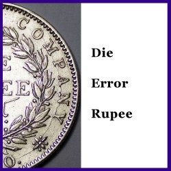 1840 Die Error Continuous Legend Victoria Queen One Rupee Silver Coin