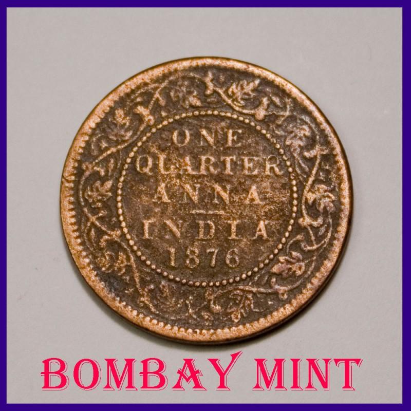 RARE Bombay Mint 1876 One Quarter Anna Victoria Queen British India Coin