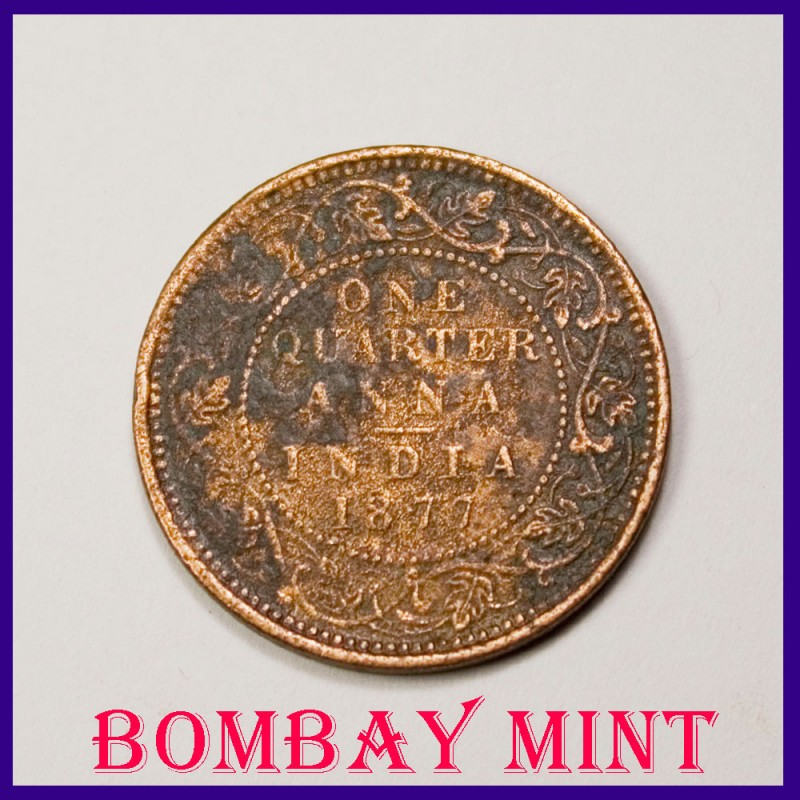 Bombay Mint 1877 One Quarter Anna Victoria Empress British India Coin